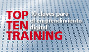 Top Ten Training, 10 claves para el emprendimiento digital