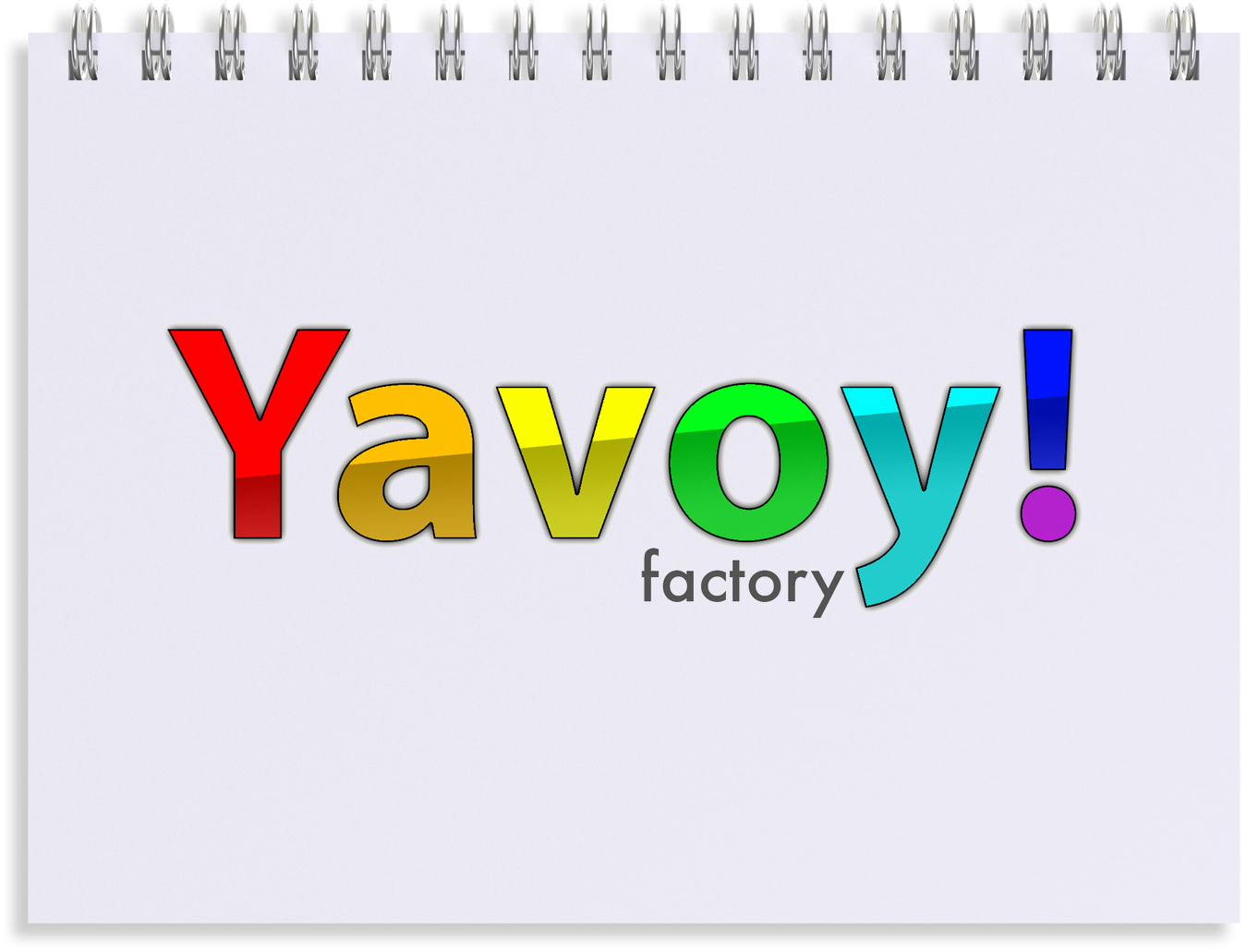 yavoy! factory.